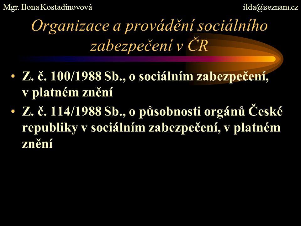 Organizace a provádění sociálního zabezpečení v ČR