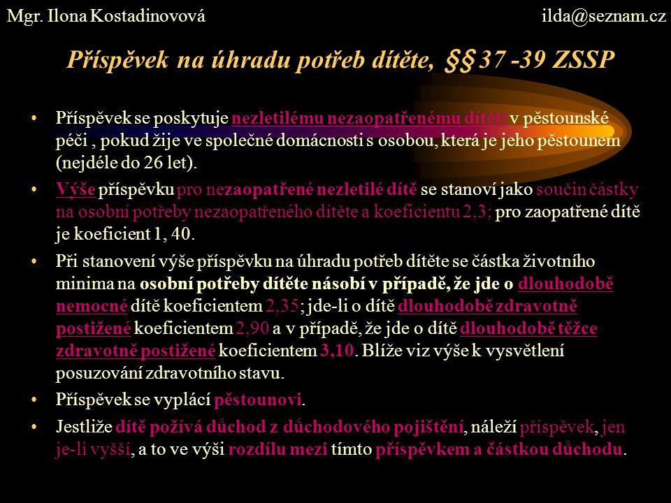 Příspěvek na úhradu potřeb dítěte, §§ 37 -39 ZSSP
