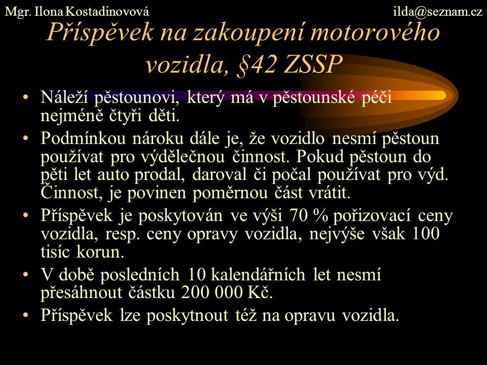 Příspěvek na zakoupení motorového vozidla, §42 ZSSP