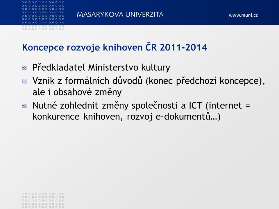 Koncepce rozvoje knihoven ČR 2011-2014