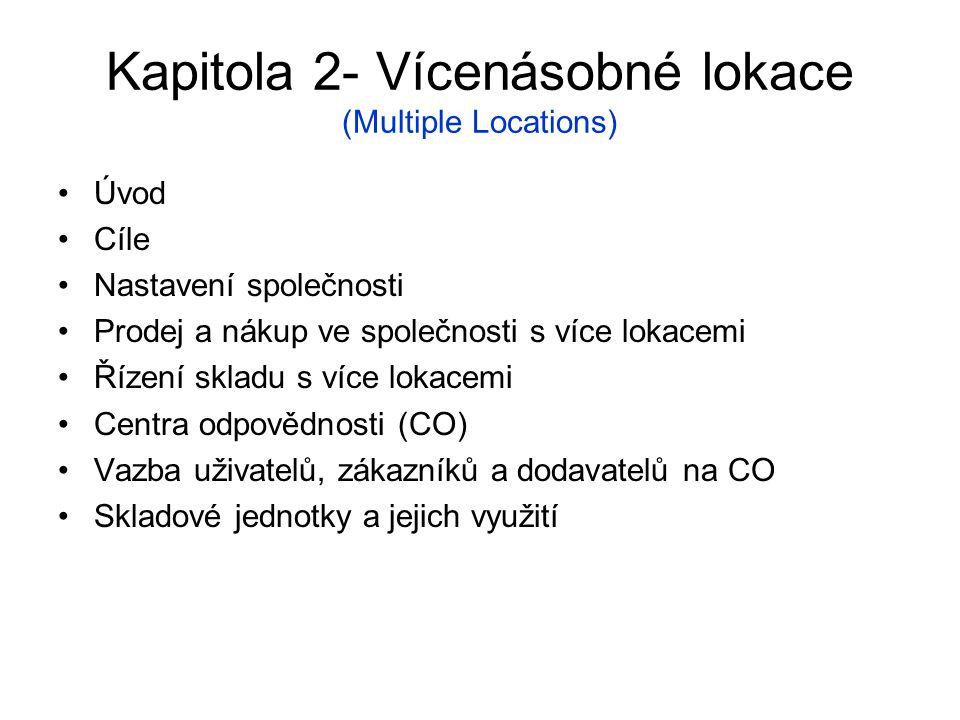 Kapitola 2- Vícenásobné lokace (Multiple Locations)