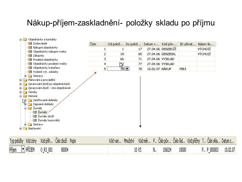 Nákup-příjem-zaskladnění- položky skladu po příjmu