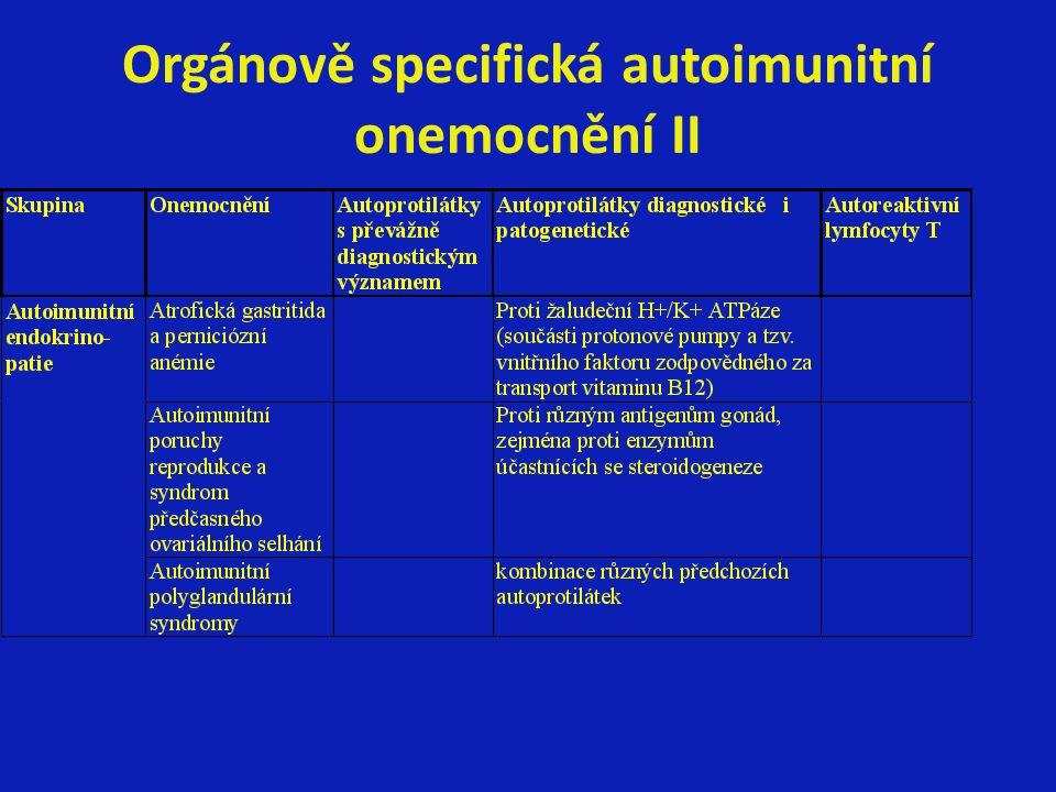 Orgánově specifická autoimunitní onemocnění II