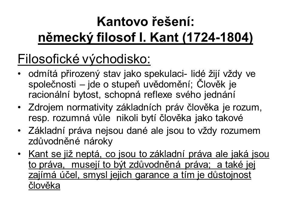 Kantovo řešení: německý filosof I. Kant (1724-1804)