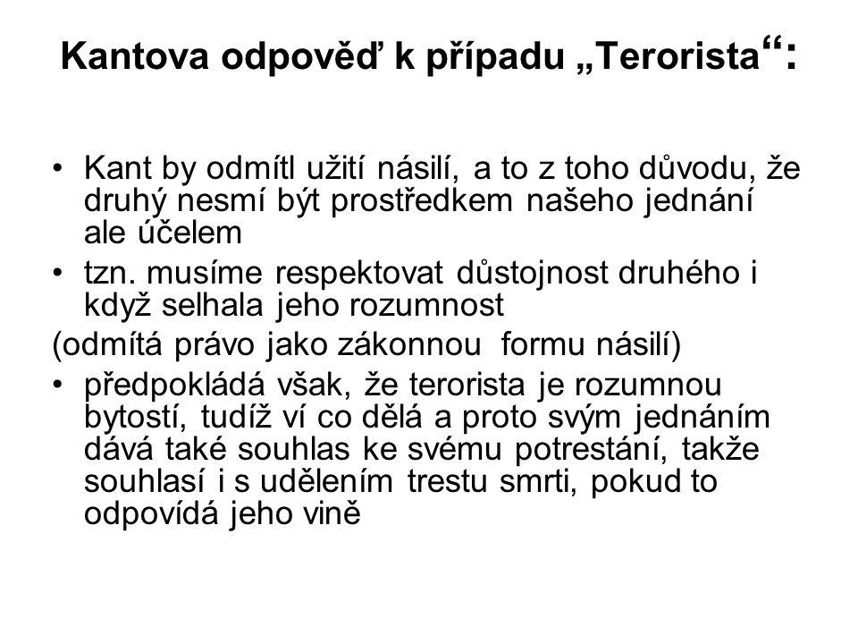 """Kantova odpověď k případu """"Terorista :"""