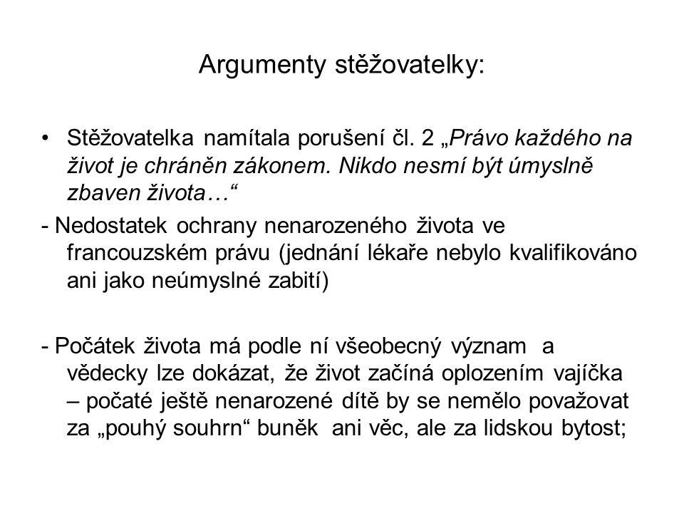 Argumenty stěžovatelky: