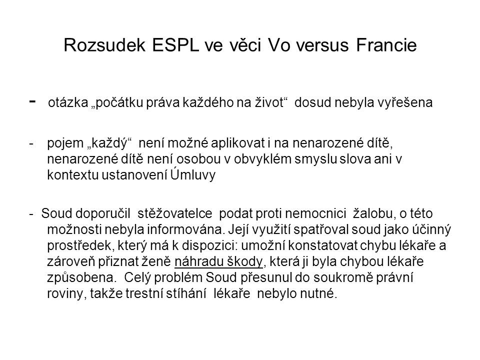 Rozsudek ESPL ve věci Vo versus Francie