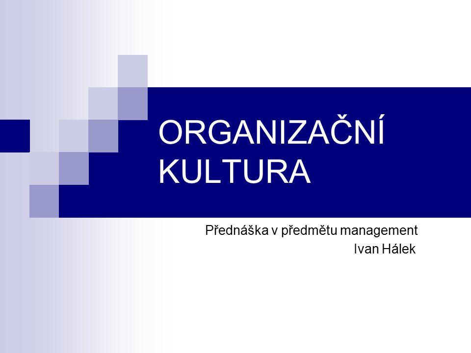 Přednáška v předmětu management Ivan Hálek