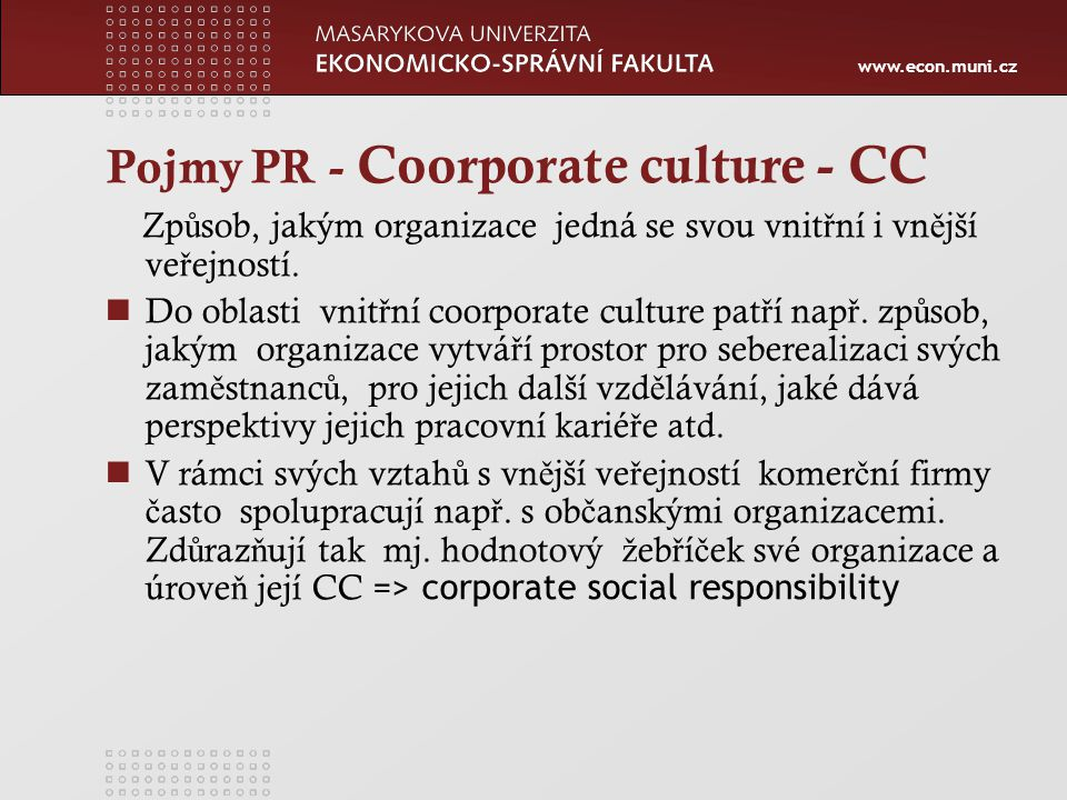 Pojmy PR - Coorporate culture - CC