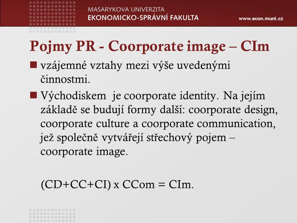 Pojmy PR - Coorporate image – CIm