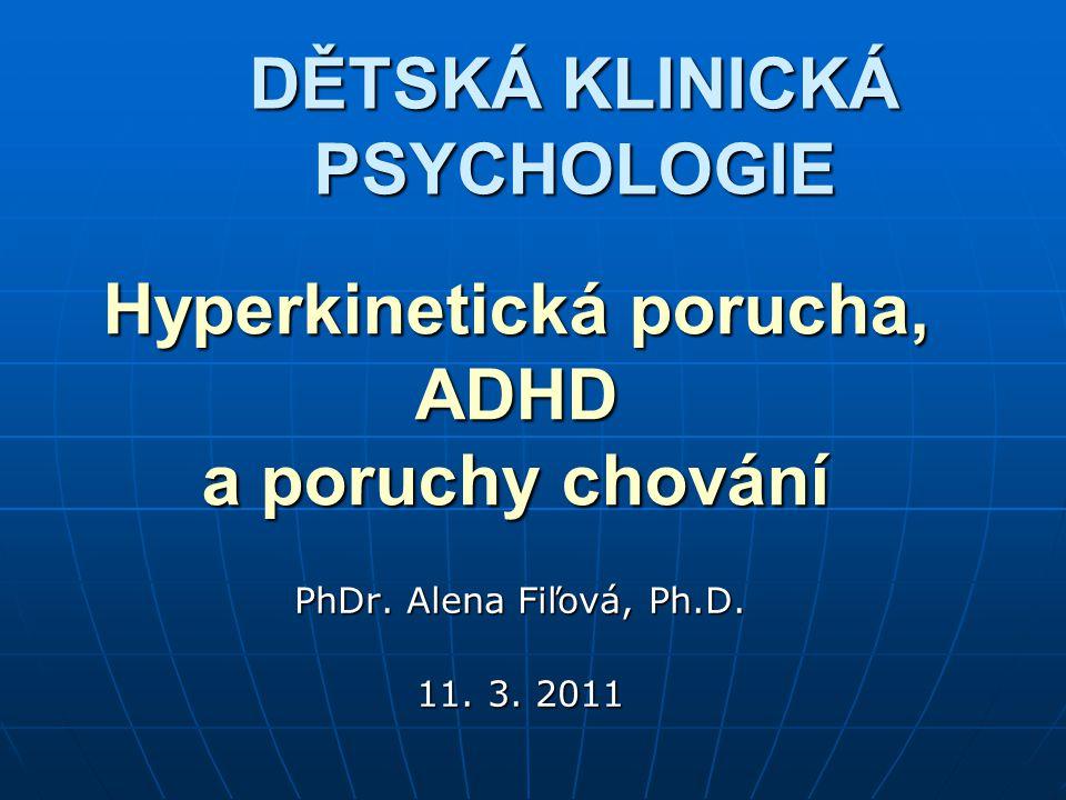 Hyperkinetická porucha, ADHD a poruchy chování