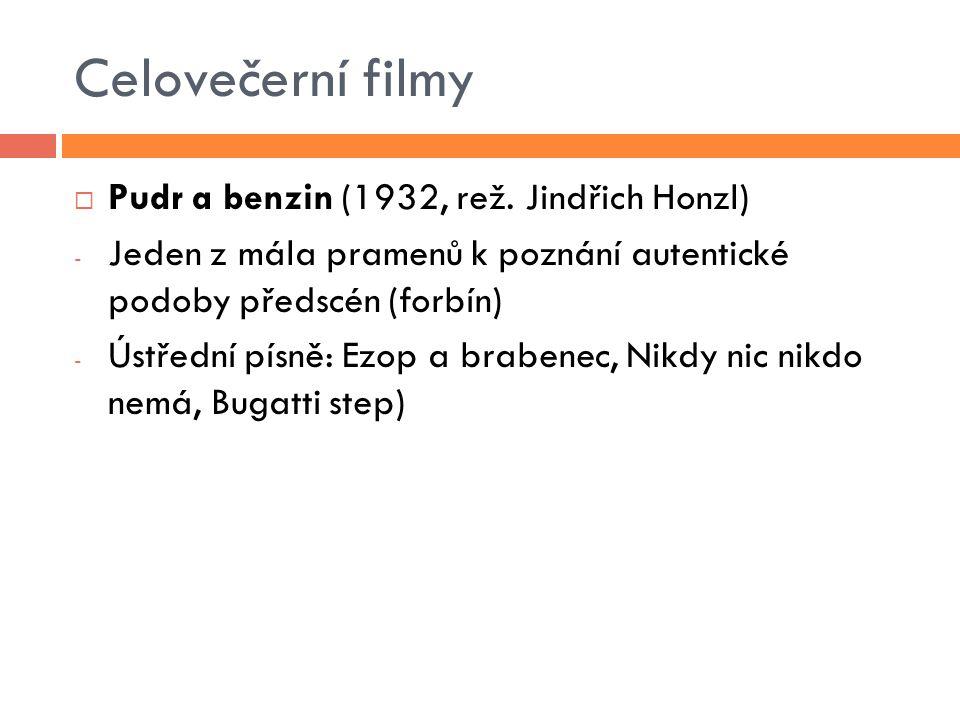 Celovečerní filmy Pudr a benzin (1932, rež. Jindřich Honzl)