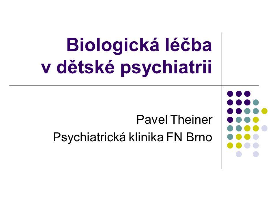 Biologická léčba v dětské psychiatrii
