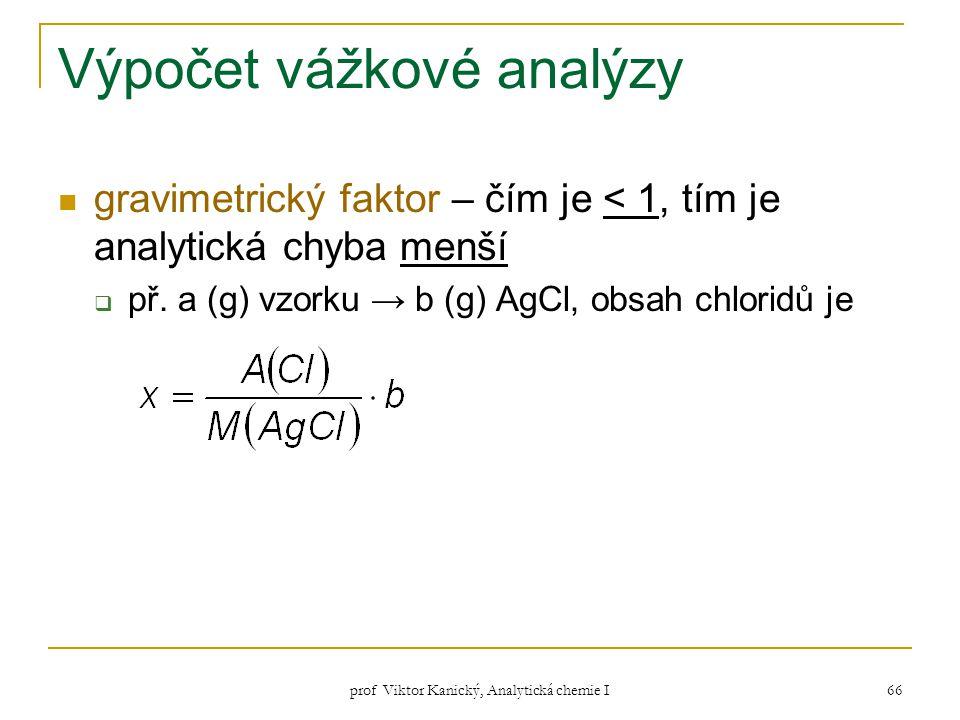 Výpočet vážkové analýzy
