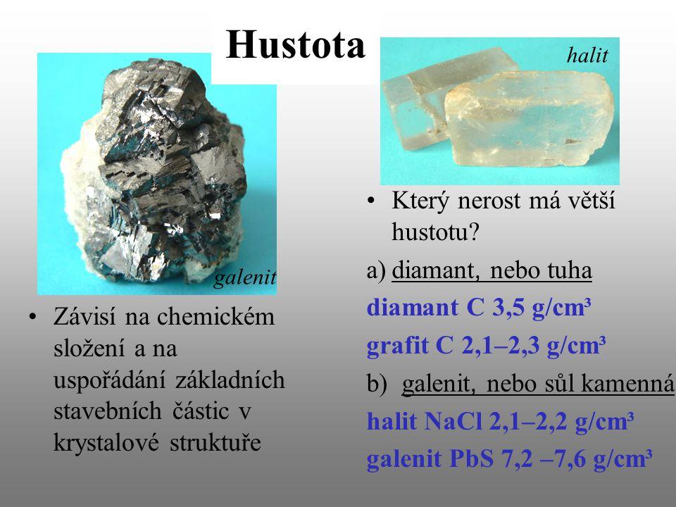 Hustota Který nerost má větší hustotu diamant, nebo tuha