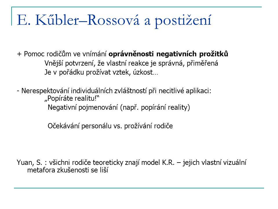 E. Kűbler–Rossová a postižení