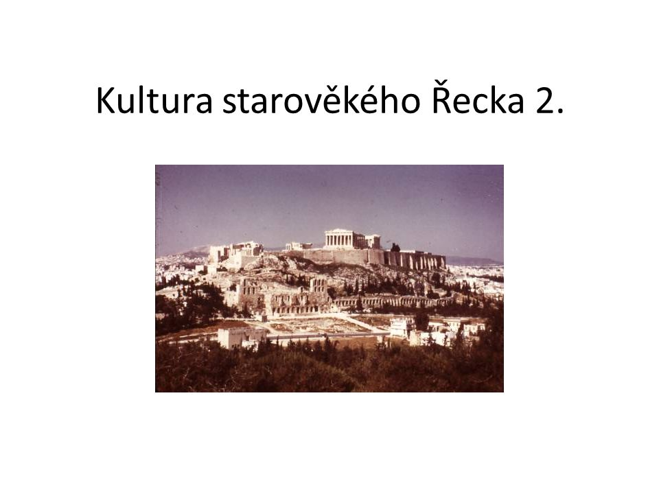 Kultura starověkého Řecka 2.