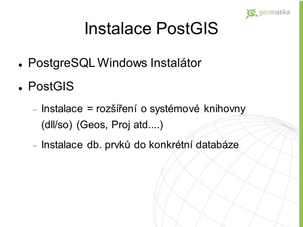 Instalace PostGIS PostgreSQL Windows Instalátor PostGIS