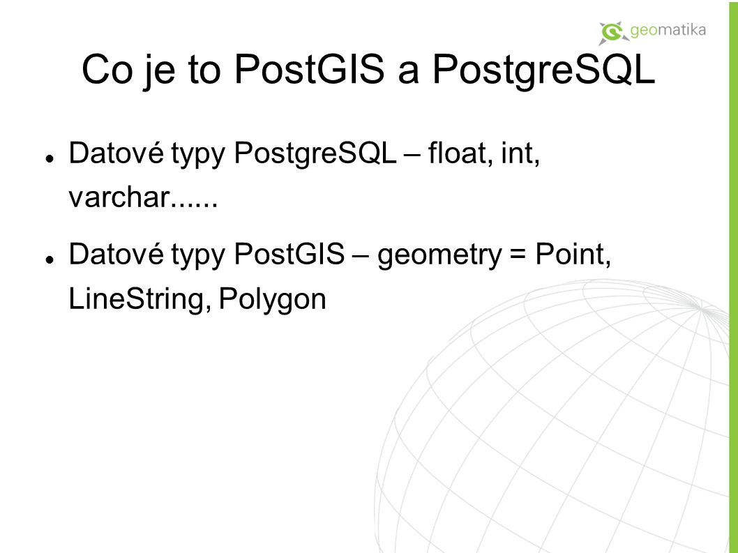 Co je to PostGIS a PostgreSQL