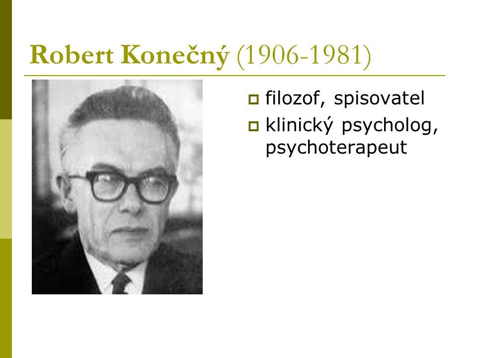 Robert Konečný (1906-1981) filozof, spisovatel