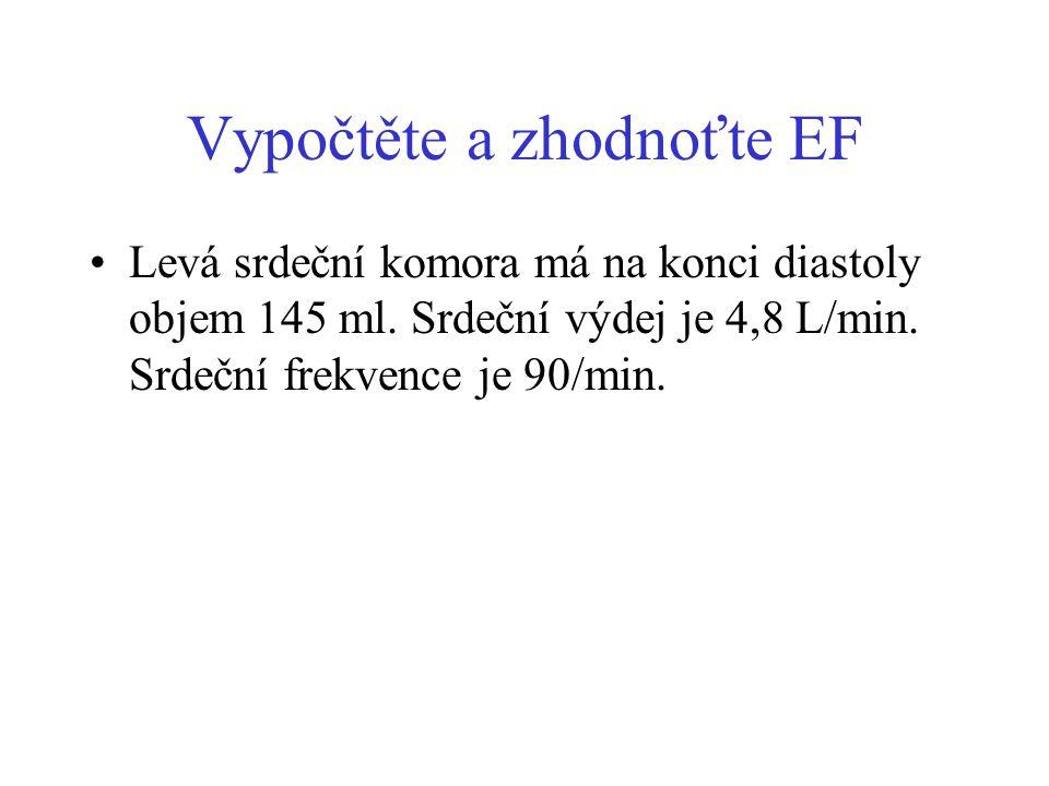 Vypočtěte a zhodnoťte EF