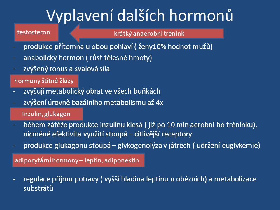 Vyplavení dalších hormonů