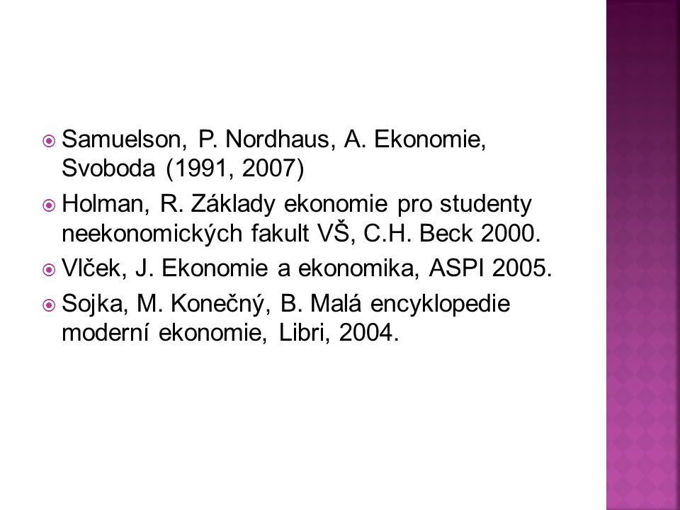 Samuelson, P. Nordhaus, A. Ekonomie, Svoboda (1991, 2007)