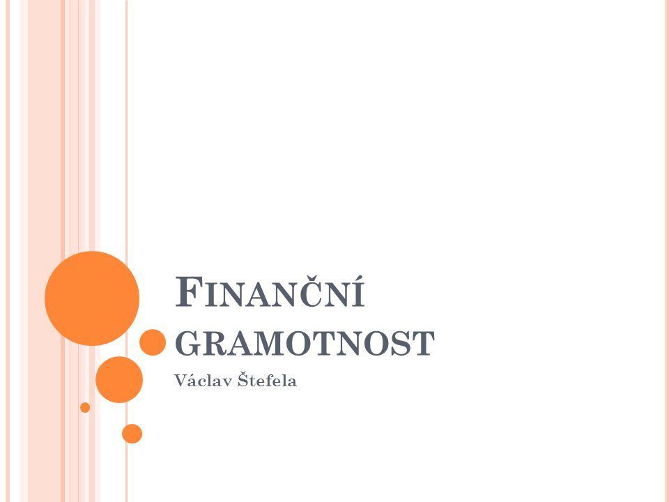 Finanční gramotnost Václav Štefela