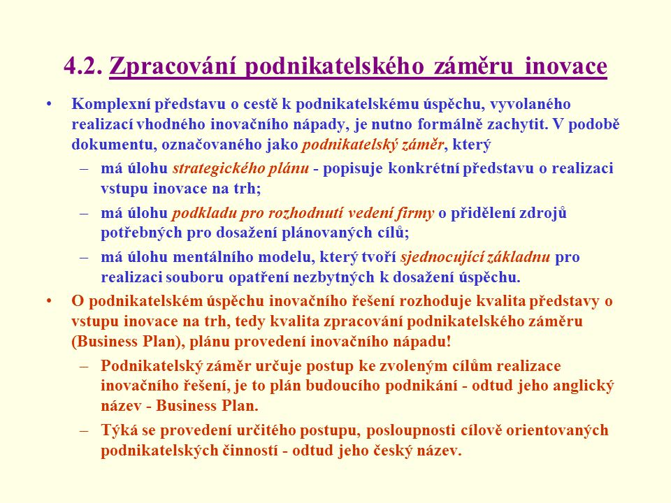 4.2. Zpracování podnikatelského záměru inovace