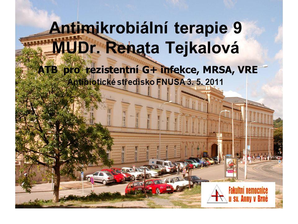 Antimikrobiální terapie 9 MUDr