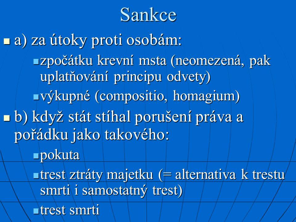 Sankce a) za útoky proti osobám: