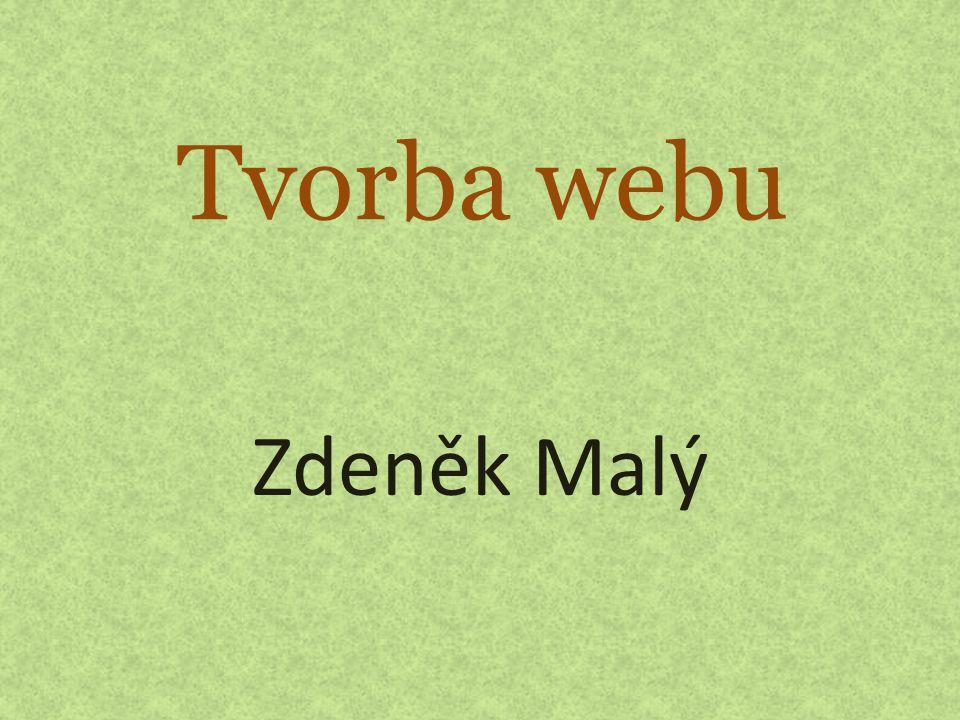 Tvorba webu Zdeněk Malý