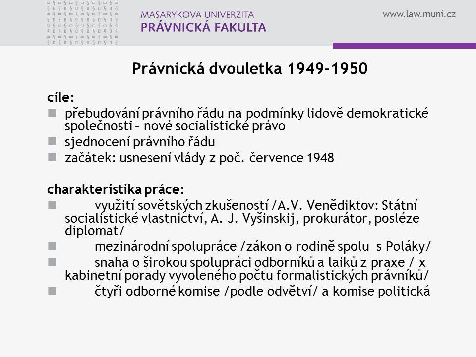 Právnická dvouletka 1949-1950 cíle: