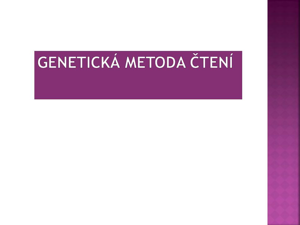 GENETICKÁ METODA ČTENÍ