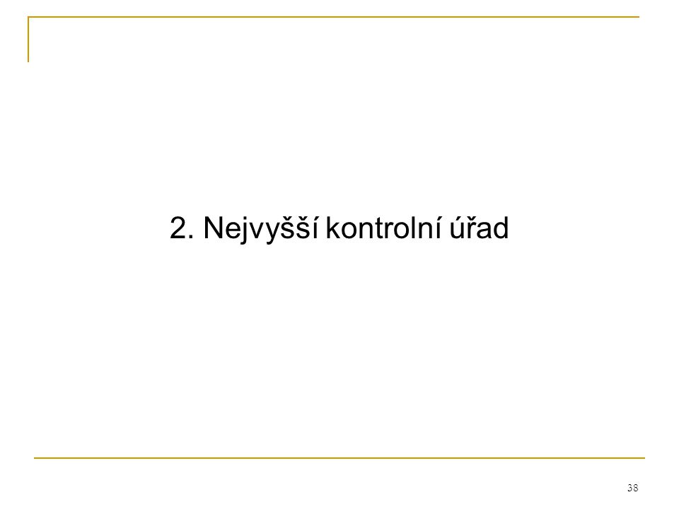 2. Nejvyšší kontrolní úřad