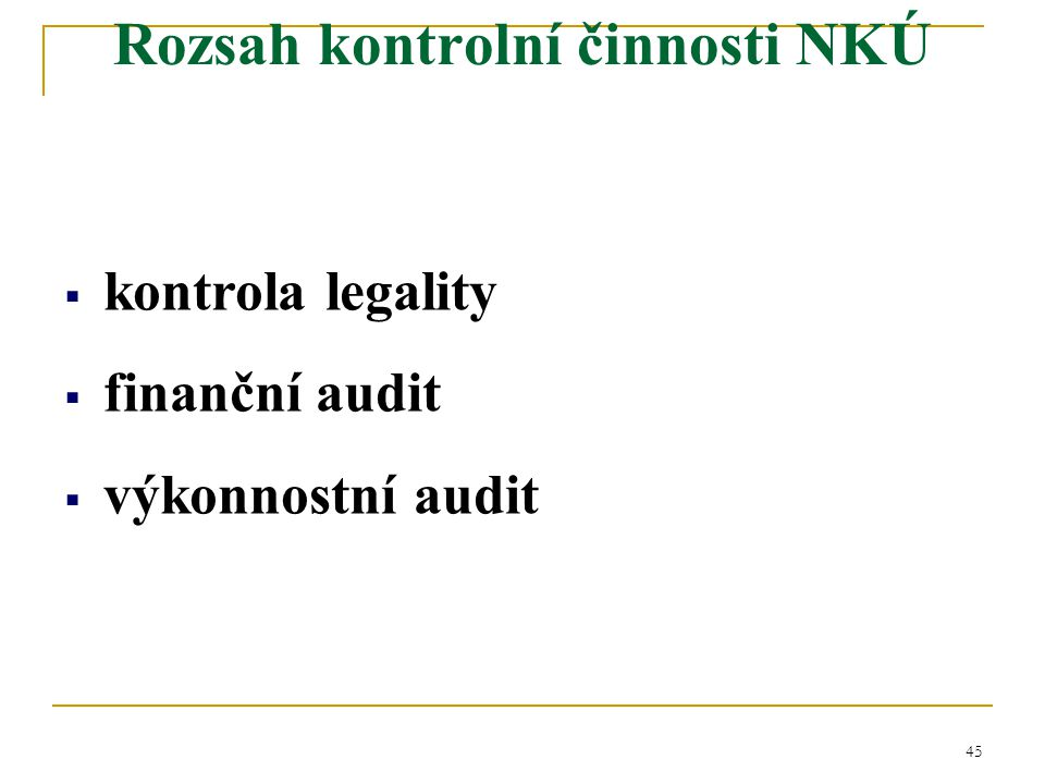 Rozsah kontrolní činnosti NKÚ
