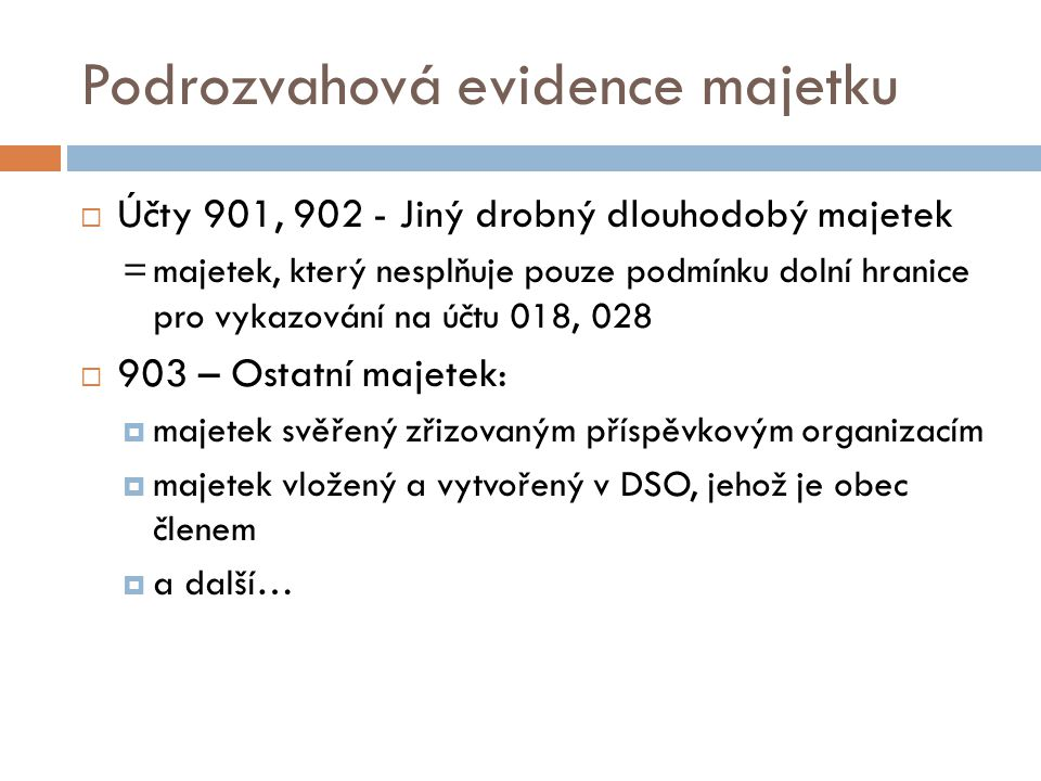 Podrozvahová evidence majetku