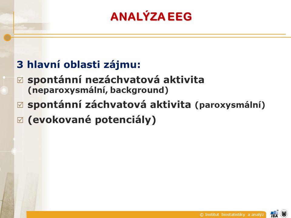ANALÝZA EEG 3 hlavní oblasti zájmu: