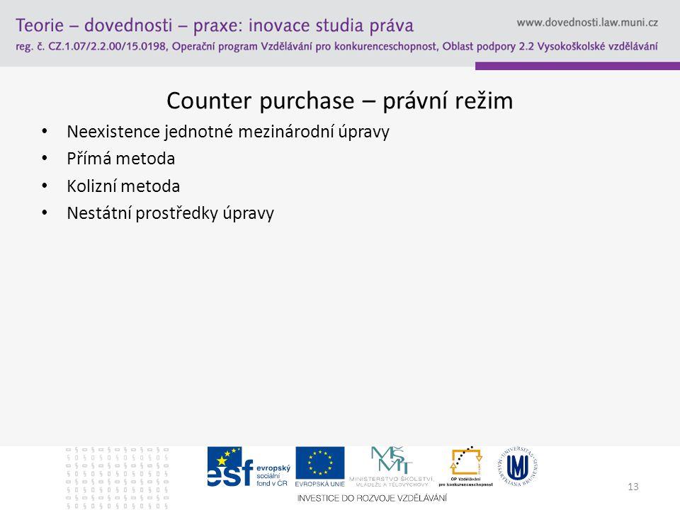 Counter purchase – právní režim