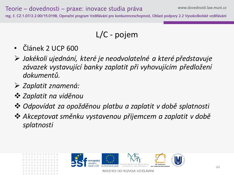 18.4.2017 L/C - pojem. Článek 2 UCP 600.
