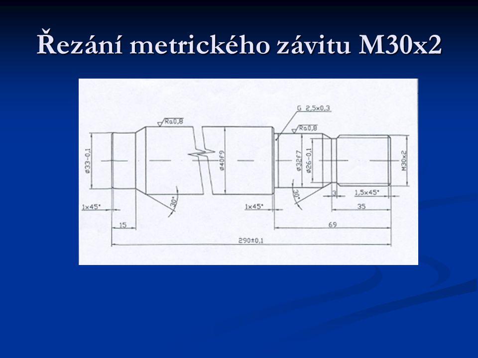 Řezání metrického závitu M30x2