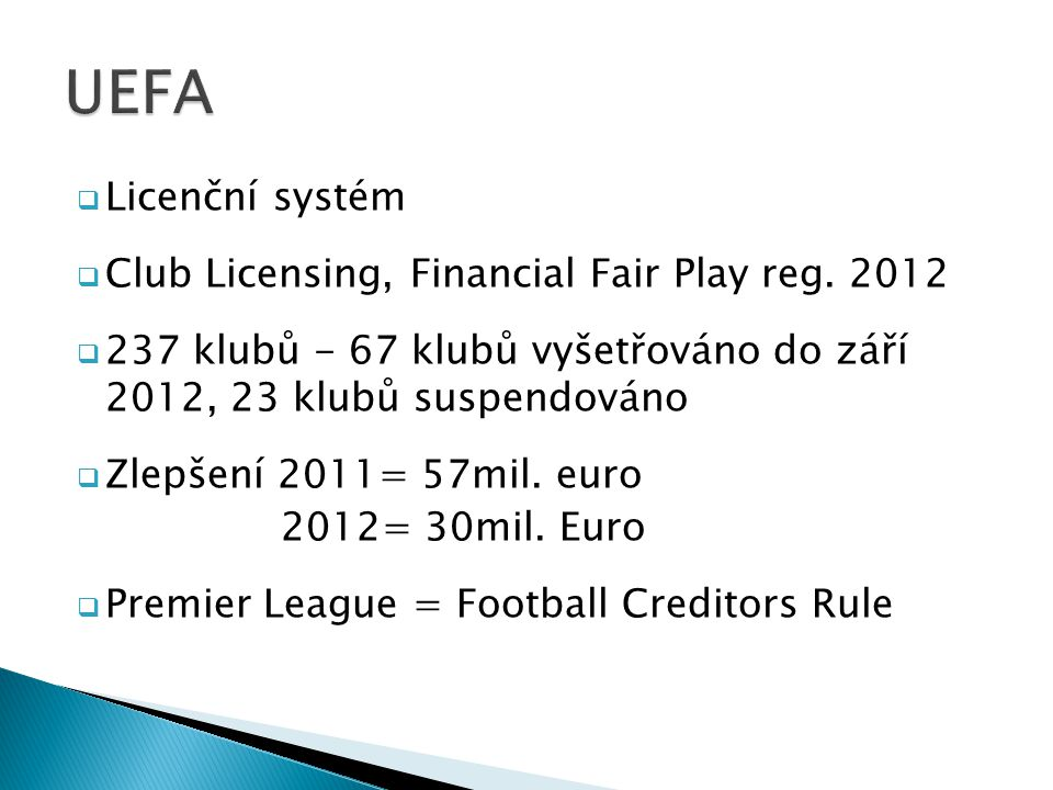 UEFA Licenční systém Club Licensing, Financial Fair Play reg. 2012