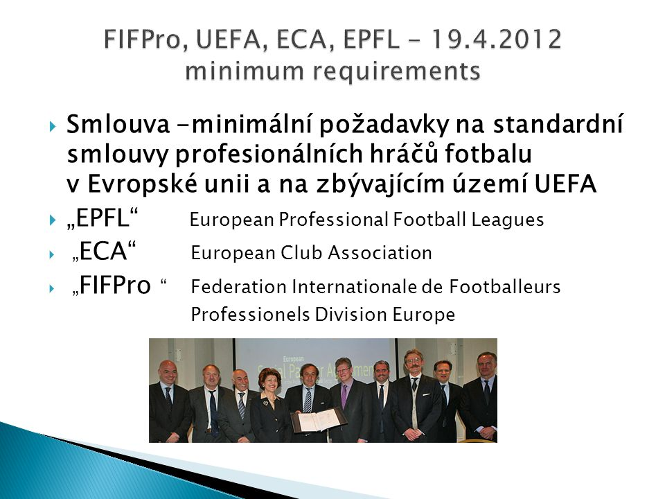 FIFPro, UEFA, ECA, EPFL - 19.4.2012 minimum requirements