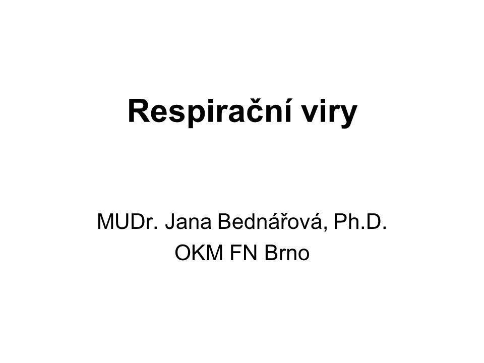 MUDr. Jana Bednářová, Ph.D. OKM FN Brno