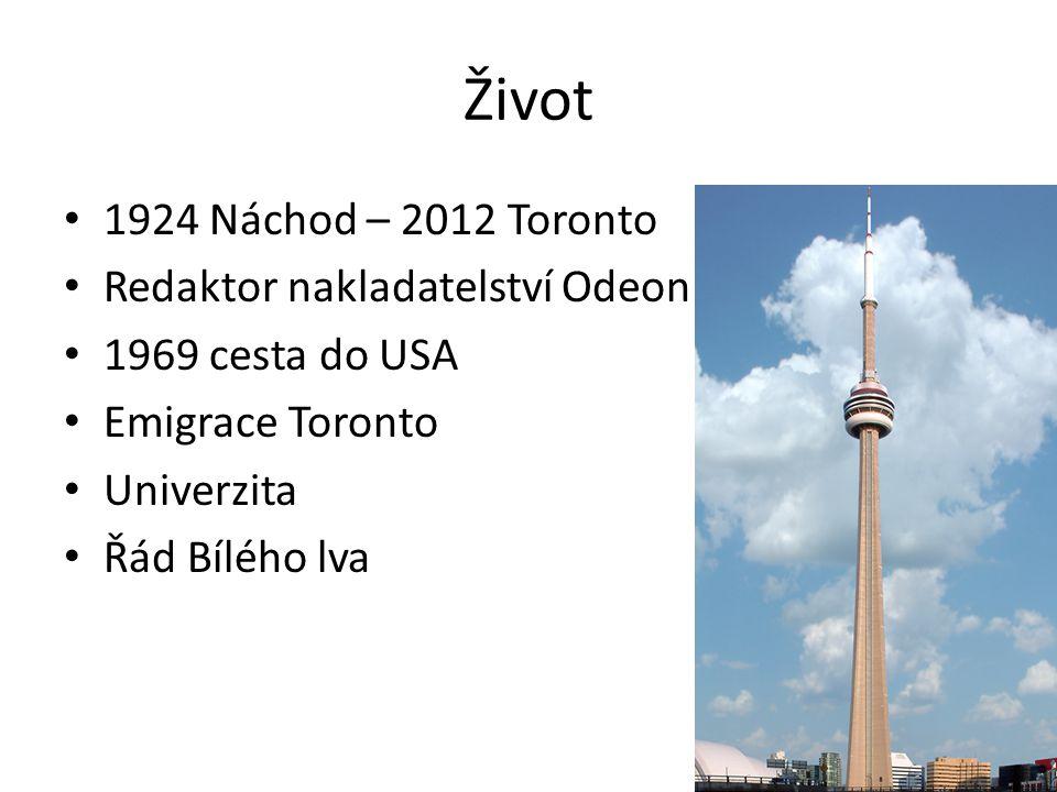 Život 1924 Náchod – 2012 Toronto Redaktor nakladatelství Odeon