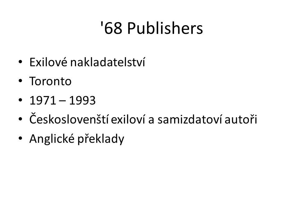 68 Publishers Exilové nakladatelství Toronto 1971 – 1993