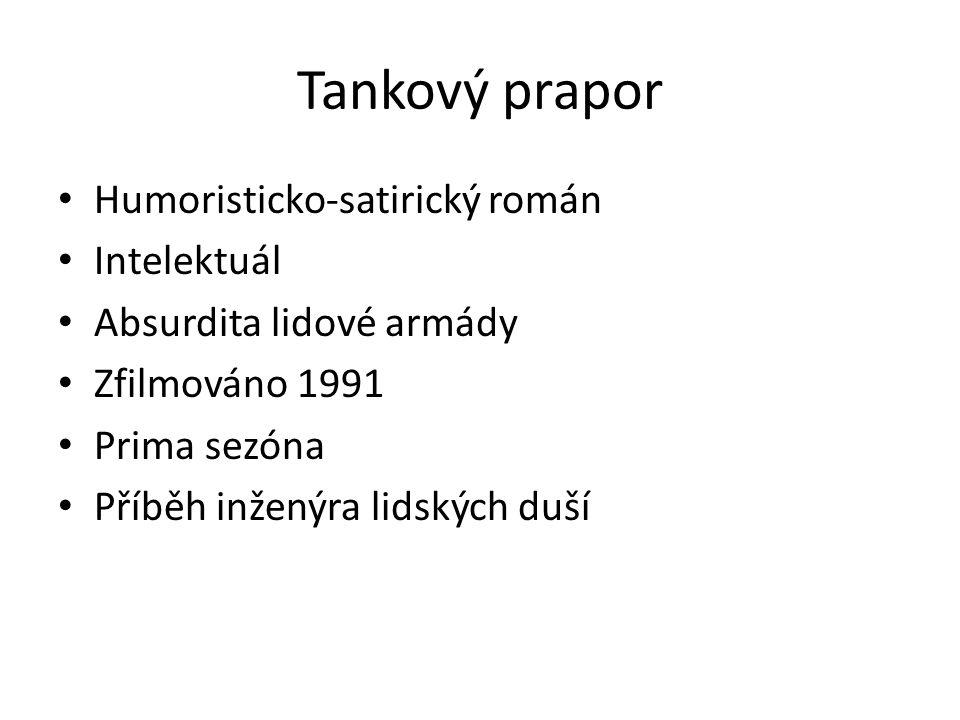 Tankový prapor Humoristicko-satirický román Intelektuál