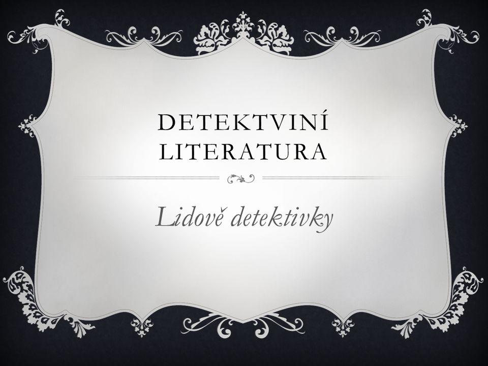 DETEKTVINÍ LITERATURA
