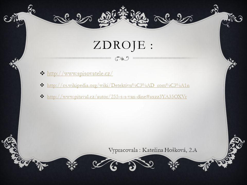 Zdroje : http://www.spisovatele.cz/