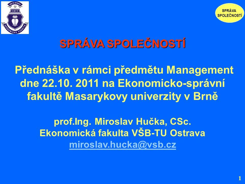 prof.Ing. Miroslav Hučka, CSc. Ekonomická fakulta VŠB-TU Ostrava